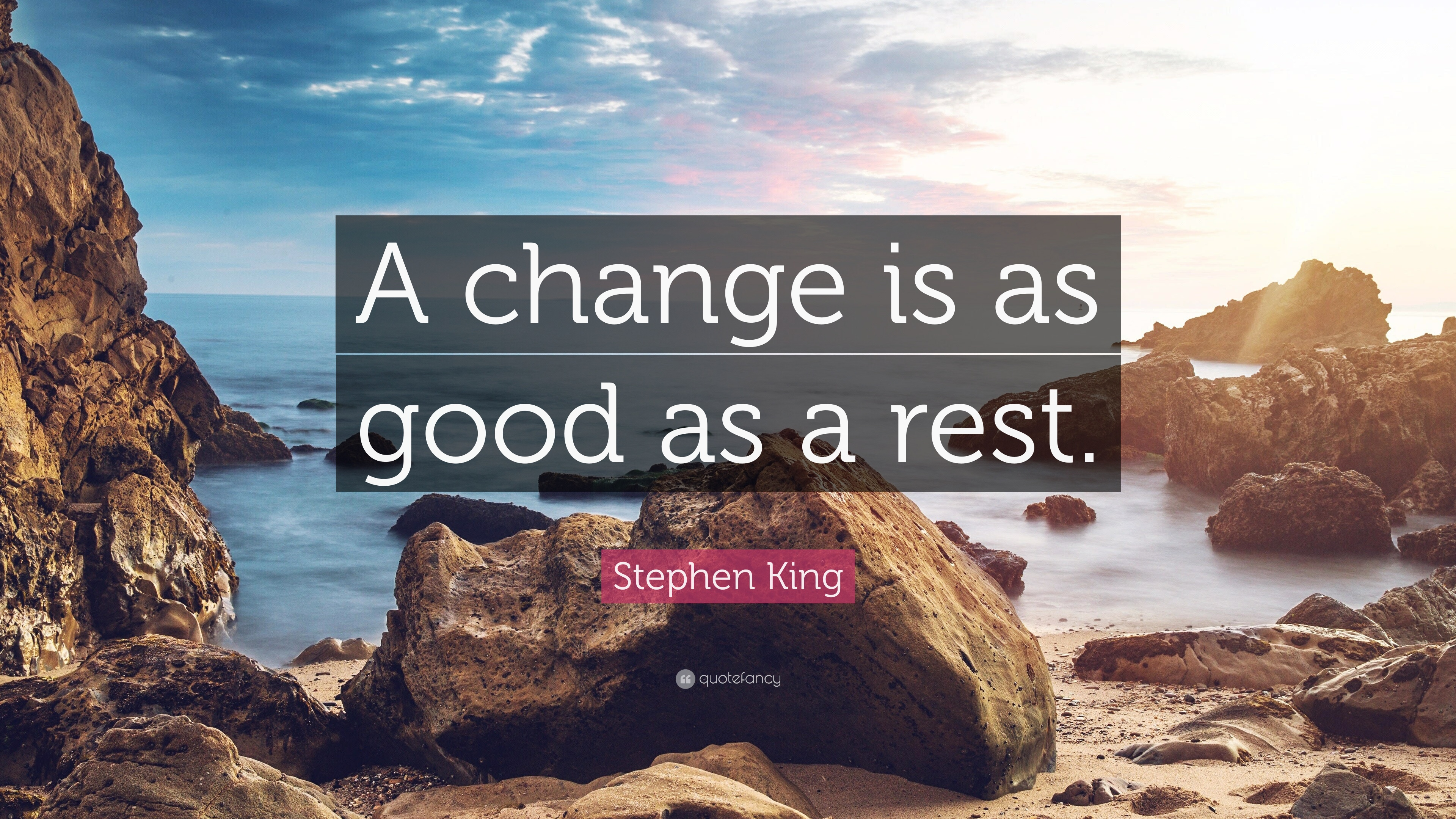 a change is as good as a rest example