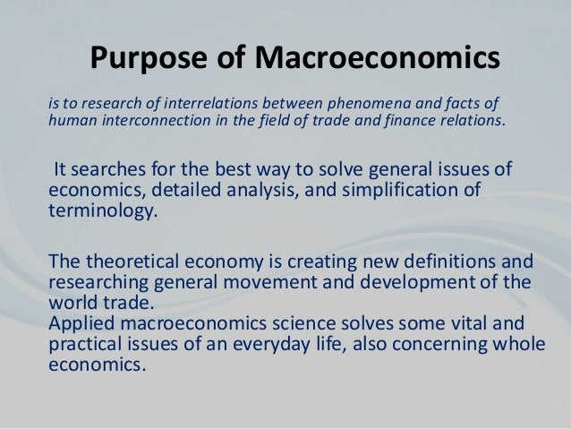 example of macroeconomics in daily life