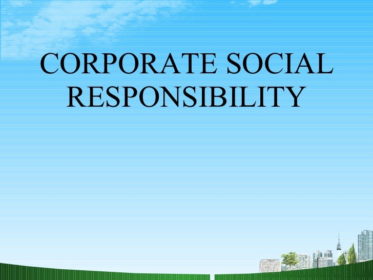 an example of corporate social responsibility